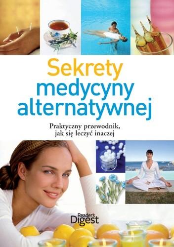 Okładka książki Sekrety medycyny alternatywnej