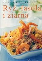 Ryż, fasola i ziarna
