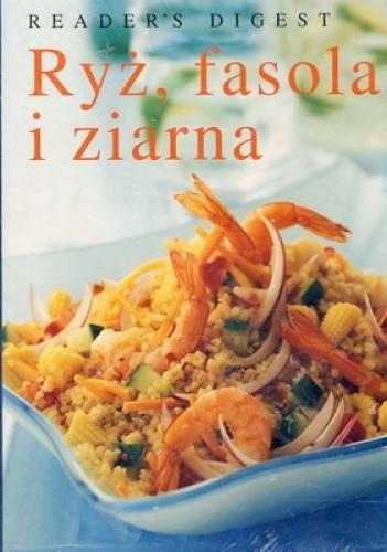 Okładka książki Ryż, fasola i ziarna