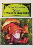Hubert w Wielkim Kapeluszu