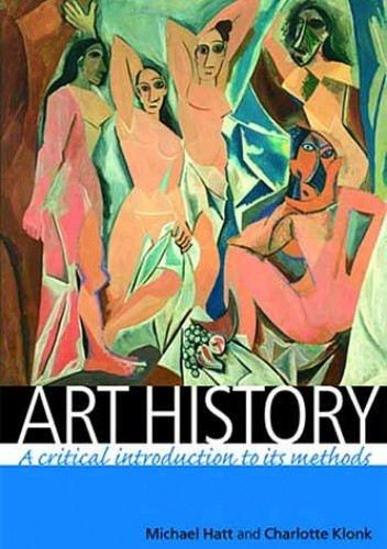 Okładka książki Art History: A Critical Introduction to Its Methods
