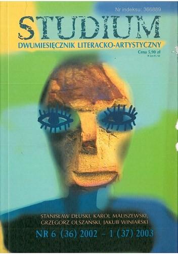 Okładka książki Studium. Dwumiesięcznik literacko - artystyczny, nr 6 (36) 2002 - 1 (37) 2003