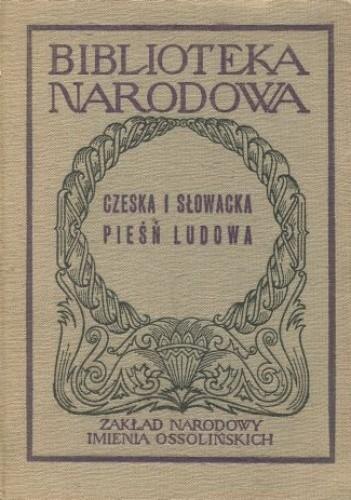 Okładka książki Czeska i słowacka pieśń ludowa