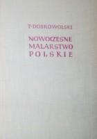 Nowoczesne malarstwo polskie 1764-1939. T. 2