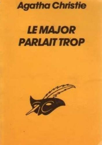 Okładka książki Le major parlait trop