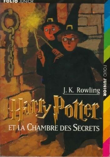 Okładka książki Harry Potter et la Chambre des Secrets