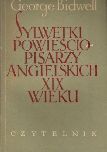 Okładka książki Sylwetki powieściopisarzy angielskich XIX wieku