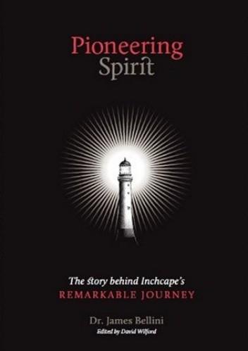 Okładka książki Pioneering Spirit: The Inchcape Story
