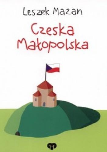 Okładka książki Czeska Małopolska / Český Krakov, české Malopolsko