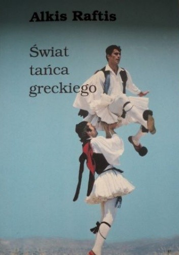 Okładka książki Świat tańca greckiego