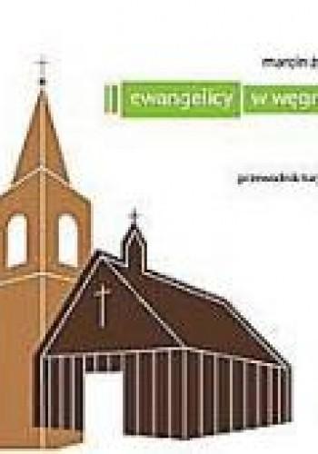 Okładka książki Ewangelicy w Węgrowie – przewodnik turystyczny