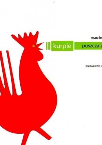 Okładka książki Kurpie. Puszcza Zielona — przewodnik turystyczny