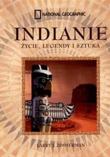 Okładka książki Indianie. Życie, legendy i sztuka