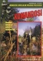 KOMANDOSI - JEDNOSTKI SPECJALNE WOJSKA POLSKIEGO