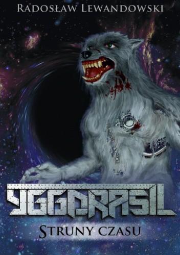 Okładka książki Yggdrasil. Struny czasu