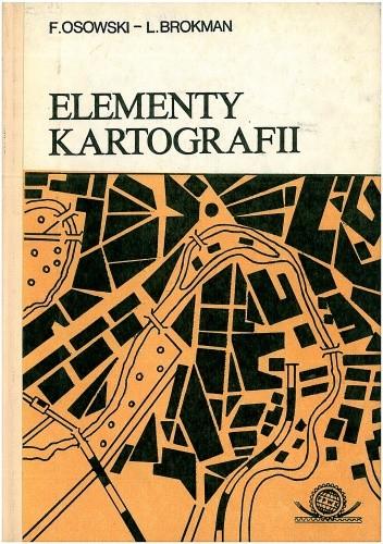 Okładka książki Elementy kartografii. Redagowanie i reprodukcja map