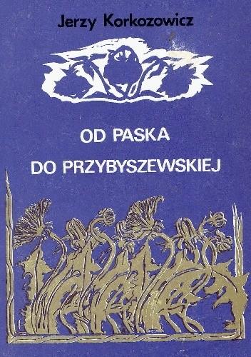 Okładka książki Od Paska do Przybyszewskiej