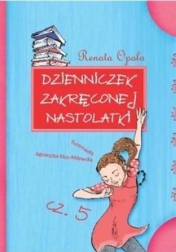 Okładka książki Dzienniczek zakręconej nastolatki cz. 5