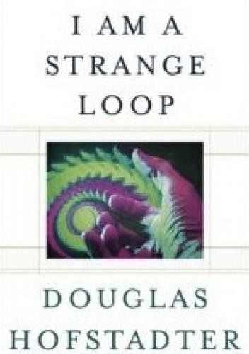 Okładka książki I Am a Strange Loop