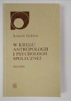 W kręgu antropologii i psychologii społecznej