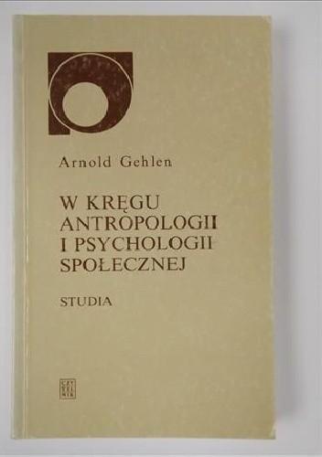 Okładka książki W kręgu antropologii i psychologii społecznej