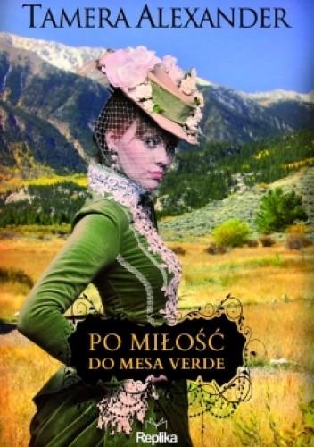 Okładka książki Po miłość do Mesa Verde