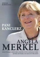 Angela Merkel. Pani kanclerz.