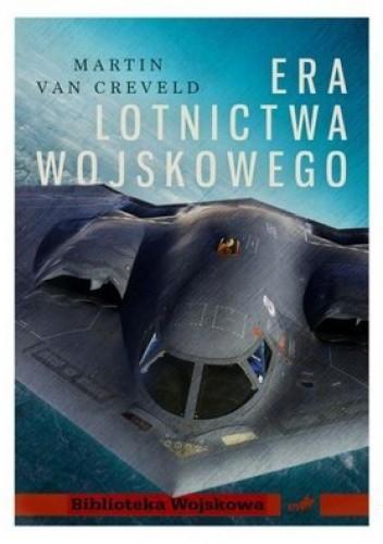 Okładka książki Era lotnictwa wojskowego