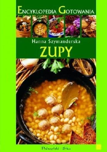 Okładka książki Encyklopedia gotowania. Zupy