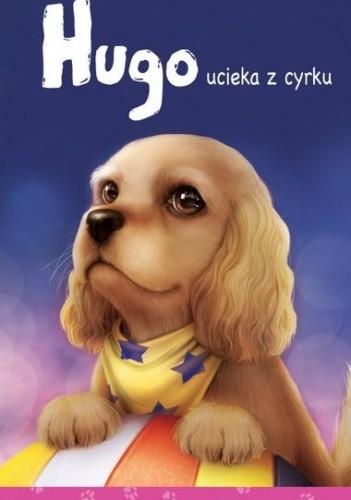 Okładka książki Hugo ucieka z cyrku