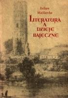 Literatura a dzieje bajeczne