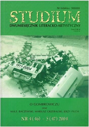 Okładka książki Studium. Dwumiesięcznik literacko - artystyczny, nr 4 (46) - 5 (47) 2004