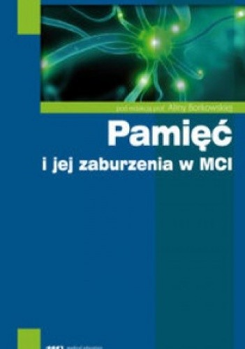 Okładka książki Pamięć i jej zaburzenia w MCI