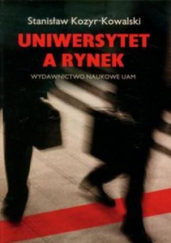 Okładka książki Uniwersytet a rynek