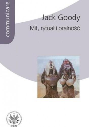 Okładka książki Mit, rytuał i oralność