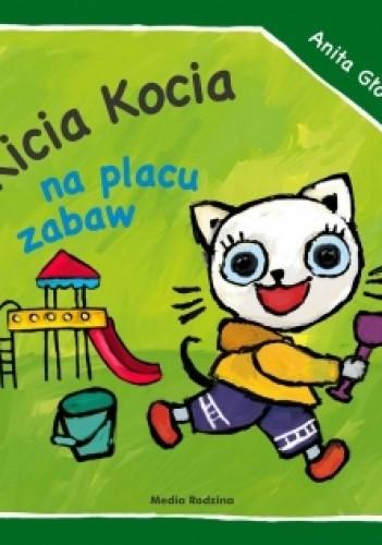 Okładka książki Kicia Kocia na placu zabaw
