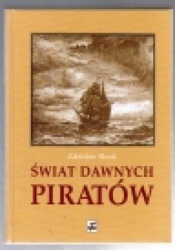 Okładka książki ŚWIAT  DAWNYCH  PIRATÓW
