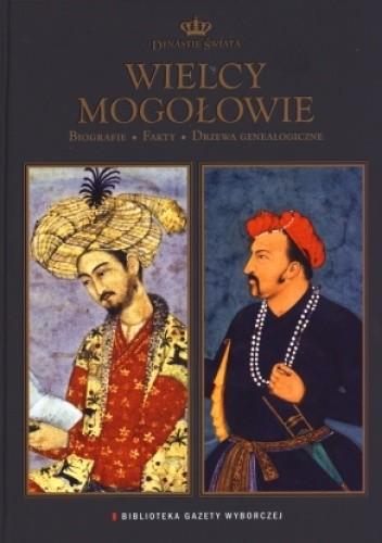 Okładka książki Wielcy Mogołowie