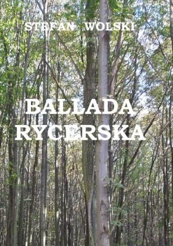 Okładka książki Ballada Rycerska