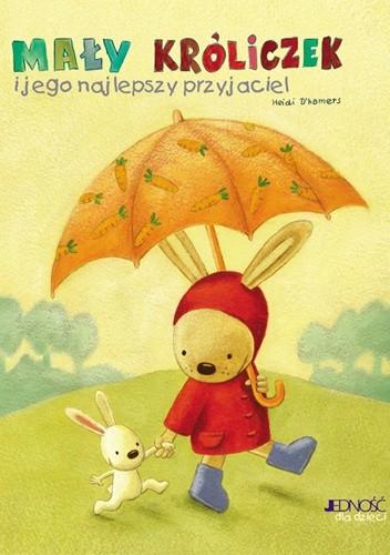 Okładka książki Mały króliczek i jego najlepszy przyjaciel