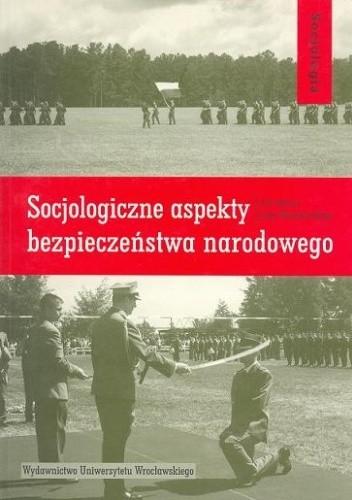 Okładka książki Socjologiczne aspekty bezpieczeństwa narodowego