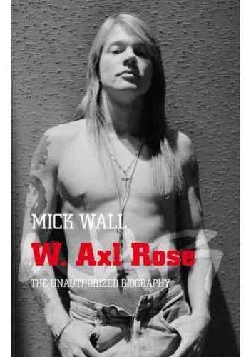 Okładka książki W. Axl Rose