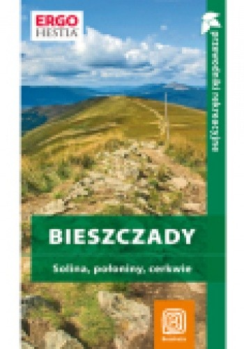 Okładka książki Bieszczady. Solina, połoniny, cerkwie. Przewodnik rekreacyjny