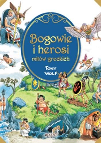 Okładka książki Bogowie i herosi mitów greckich