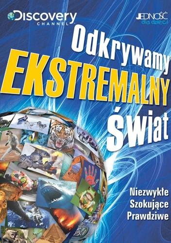 Okładka książki Odkrywamy EKSTREMALNY ŚWIAT