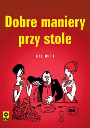 Okładka książki Dobre maniery przy stole