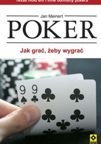 Okładka książki Poker. Jak grać żeby wygrać