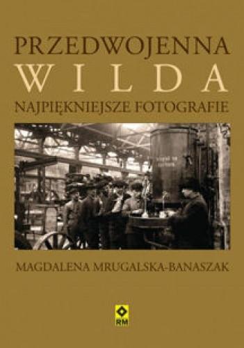 Okładka książki Przedwojenna Wilda