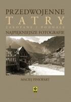 Przedwojenne Tatry, Zakopane, Podhale
