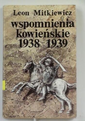 Okładka książki Wspomnienia Kowieńskie 1938 - 1939